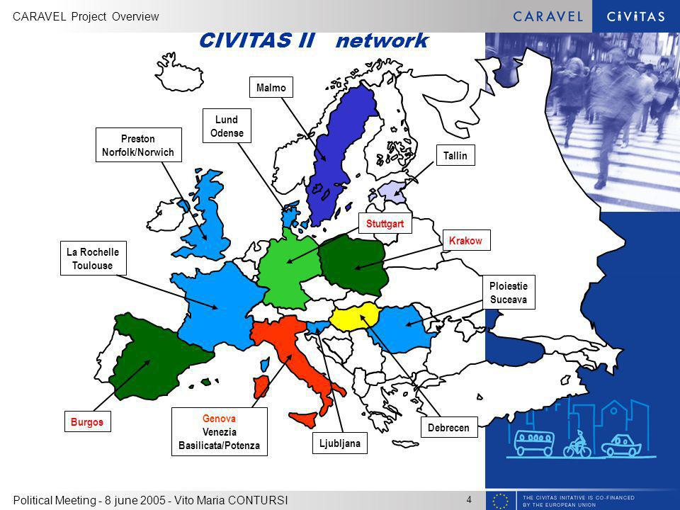 CIVITAS II network Malmo Lund Odense Preston Norfolk/Norwich Tallin
