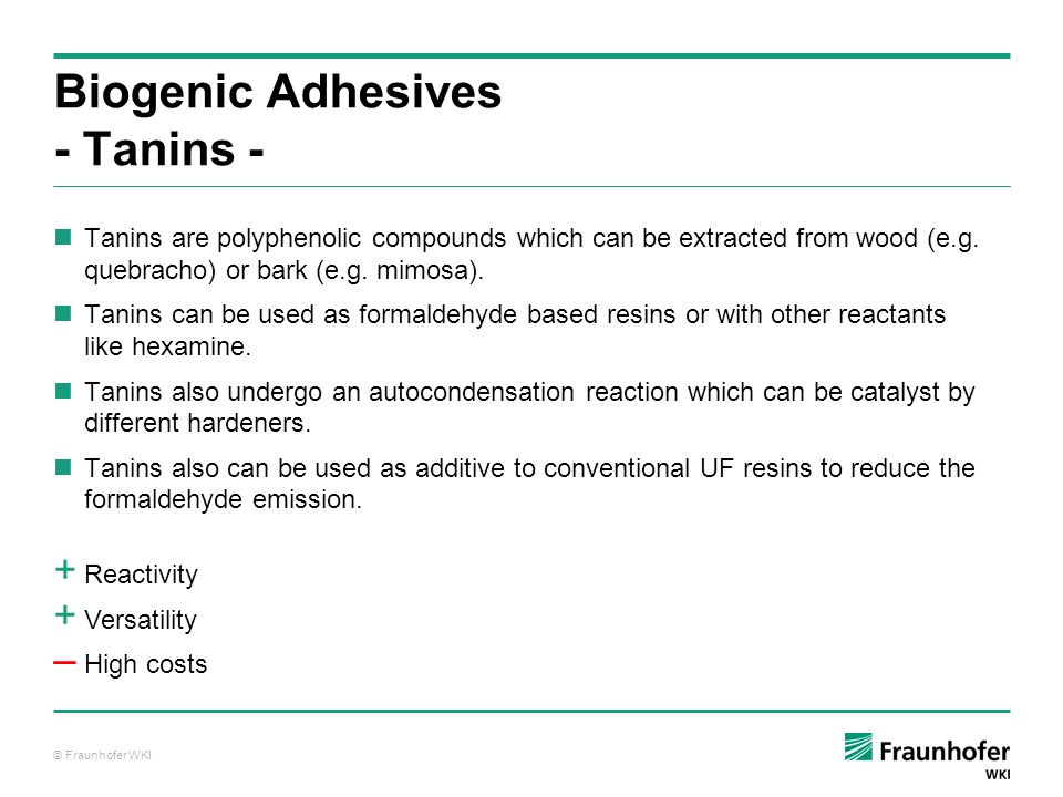 Biogenic Adhesives - Tanins -
