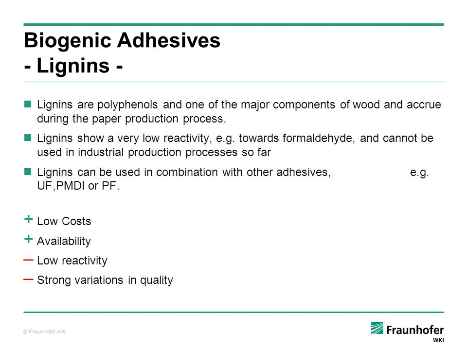 Biogenic Adhesives - Lignins -