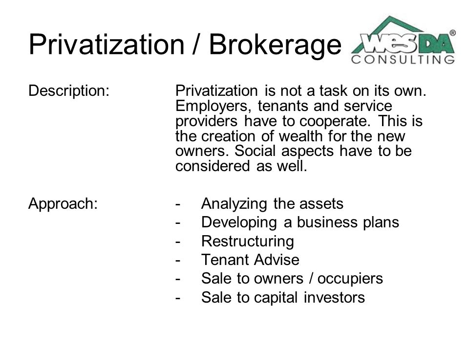 Privatization / Brokerage