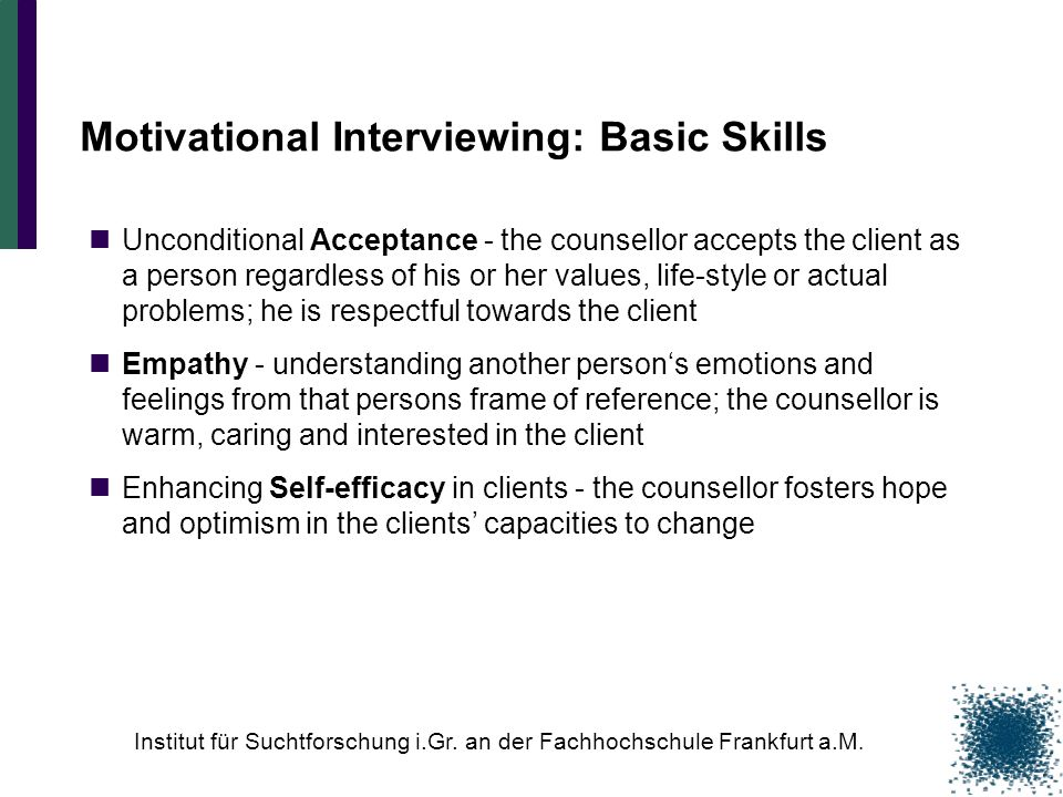Motivational Interviewing: Basic Skills