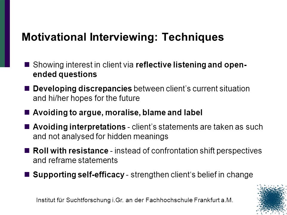 Motivational Interviewing: Techniques