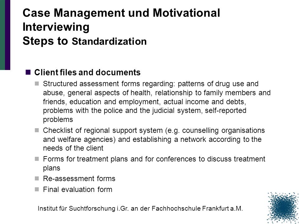 Case Management und Motivational Interviewing Steps to Standardization