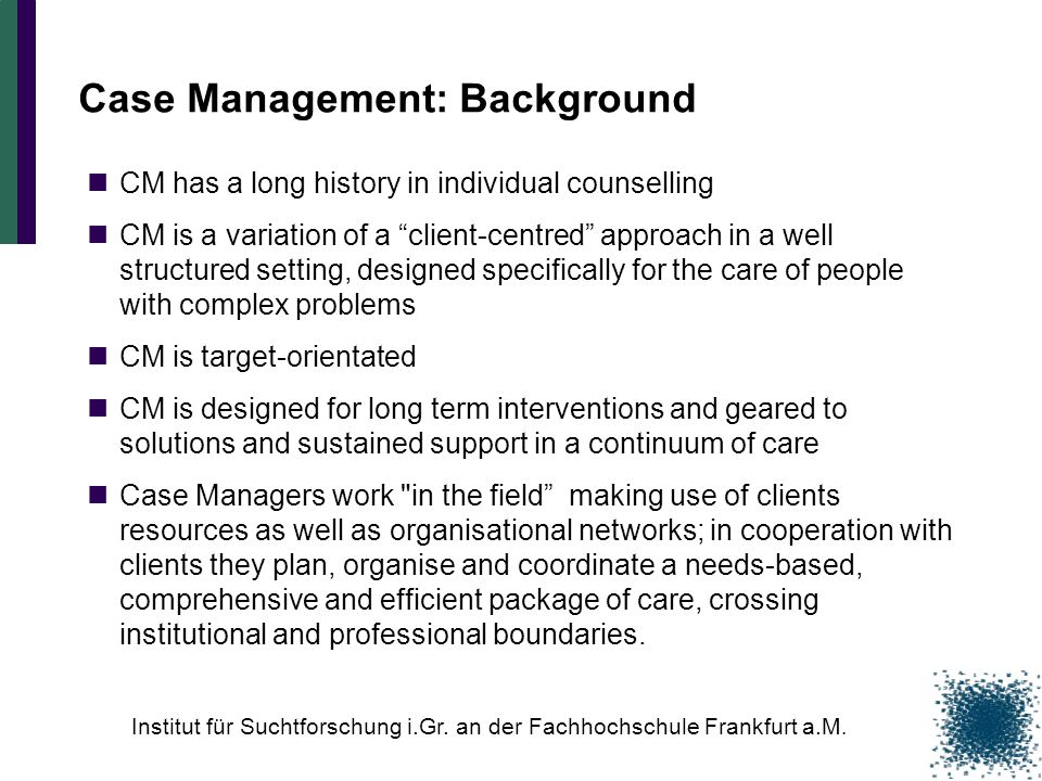 Case Management: Background