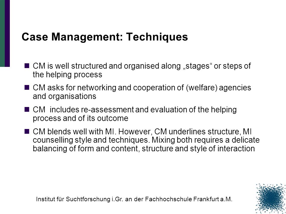Case Management: Techniques