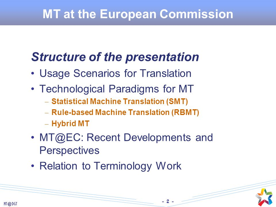 MT at the European Commission