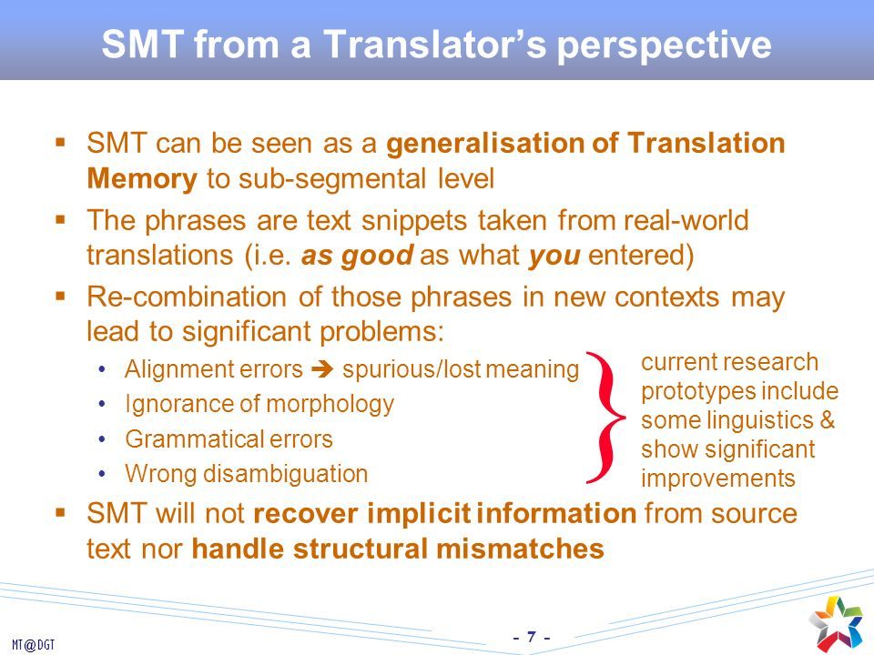 SMT from a Translator's perspective
