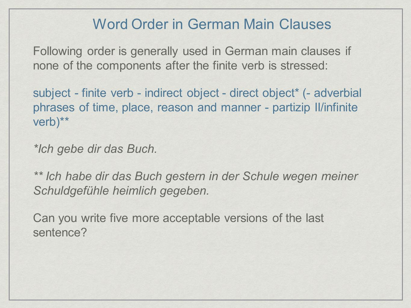 Word Order in German Main Clauses