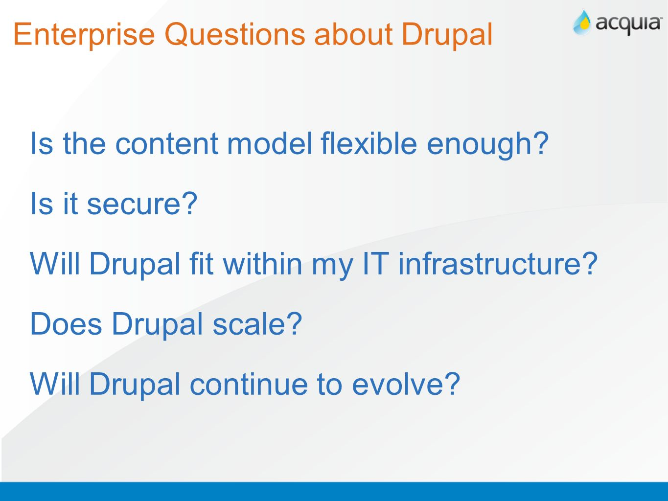 Enterprise Questions about Drupal