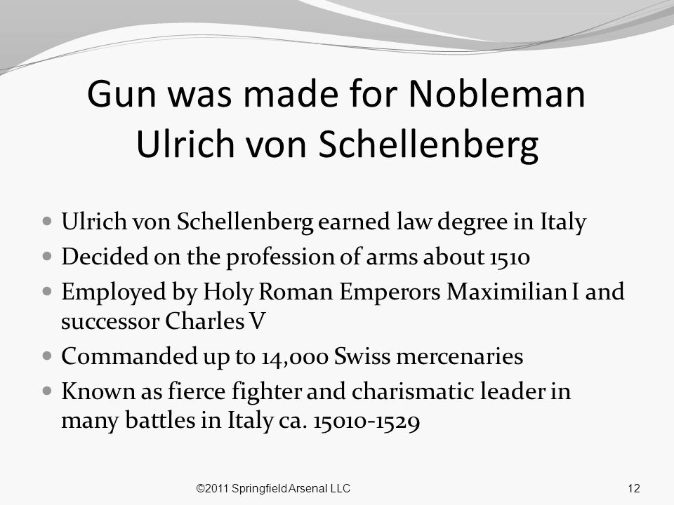 Gun was made for Nobleman Ulrich von Schellenberg