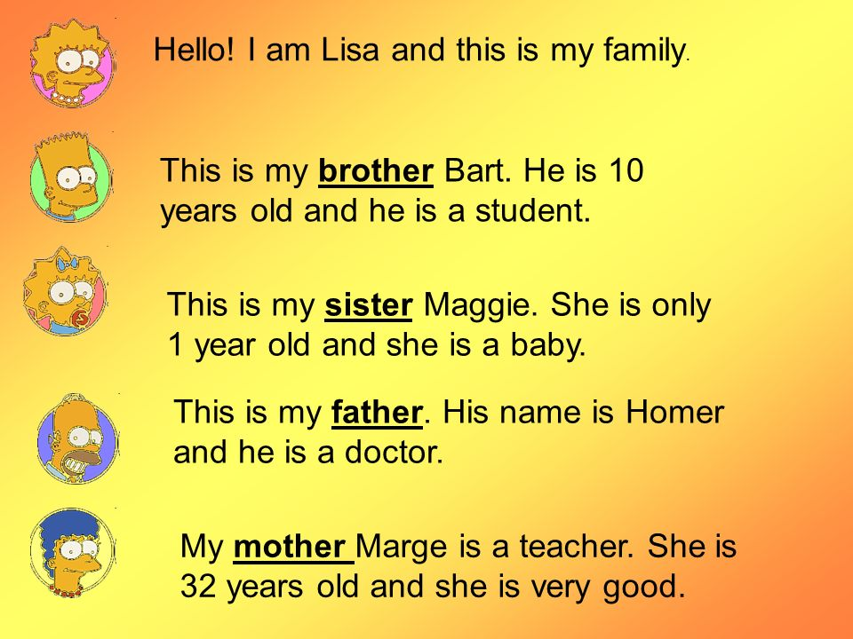 Hello! I am Lisa and this is my family.