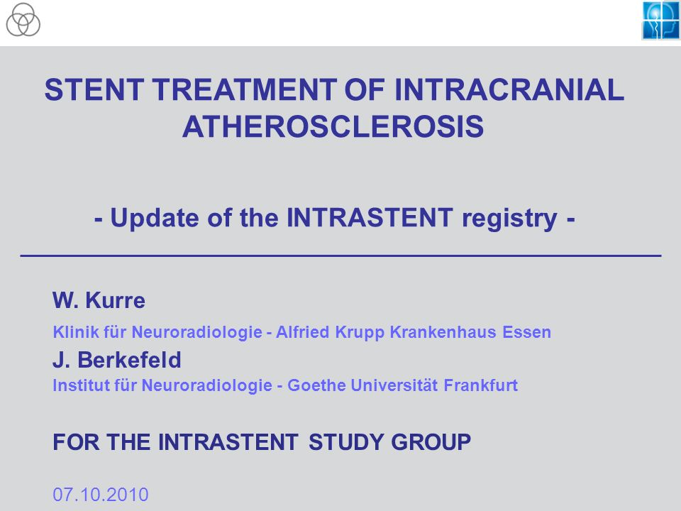 STENT TREATMENT OF INTRACRANIAL ATHEROSCLEROSIS