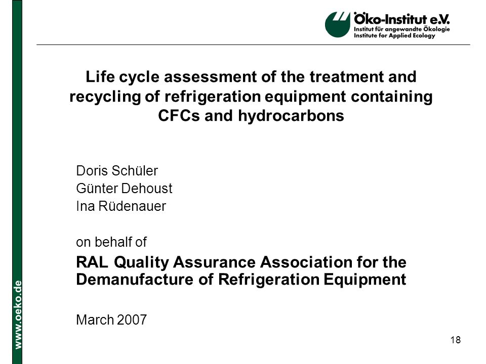Life cycle assessment of the treatment and recycling of refrigeration equipment containing CFCs and hydrocarbons