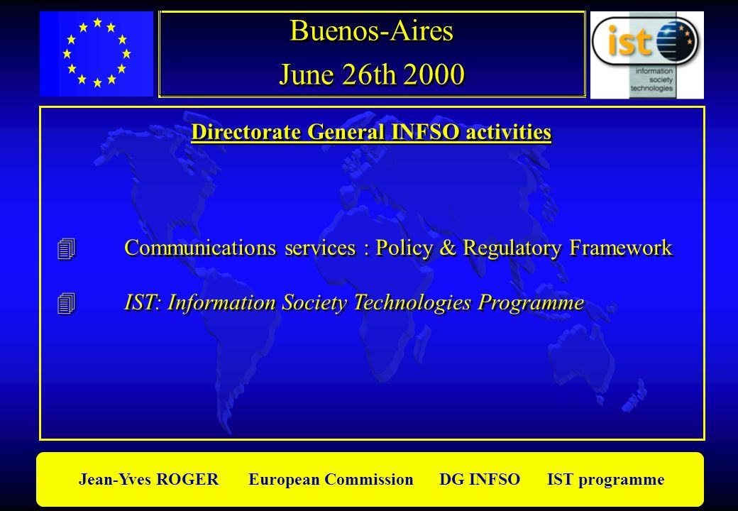 Directorate General INFSO activities