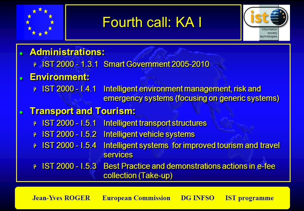 Fourth call: KA I Administrations: Environment: Transport and Tourism: