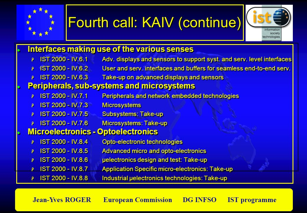 Fourth call: KAIV (continue)