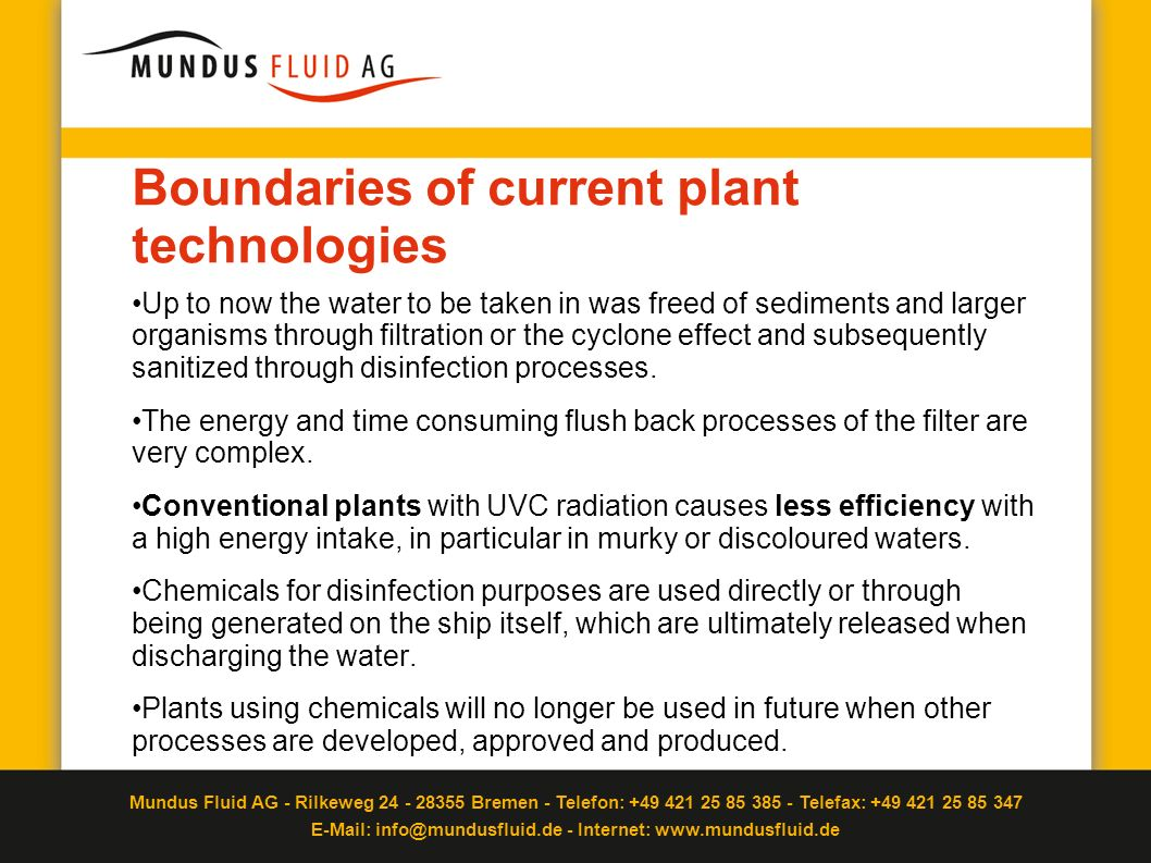 Boundaries of current plant technologies