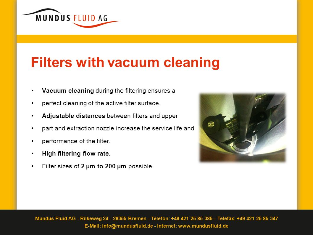 Filters with vacuum cleaning