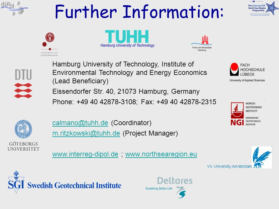 Further Information: Hamburg University of Technology, Institute of Environmental Technology and Energy Economics (Lead Beneficiary)