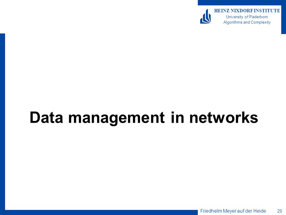 Data management in networks