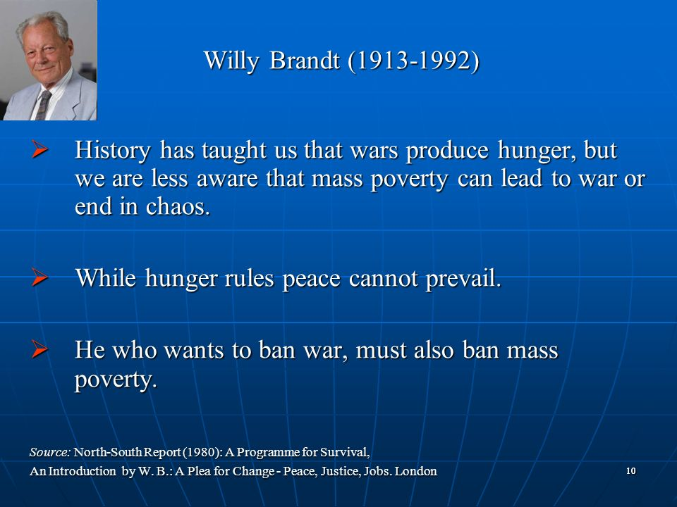While hunger rules peace cannot prevail.