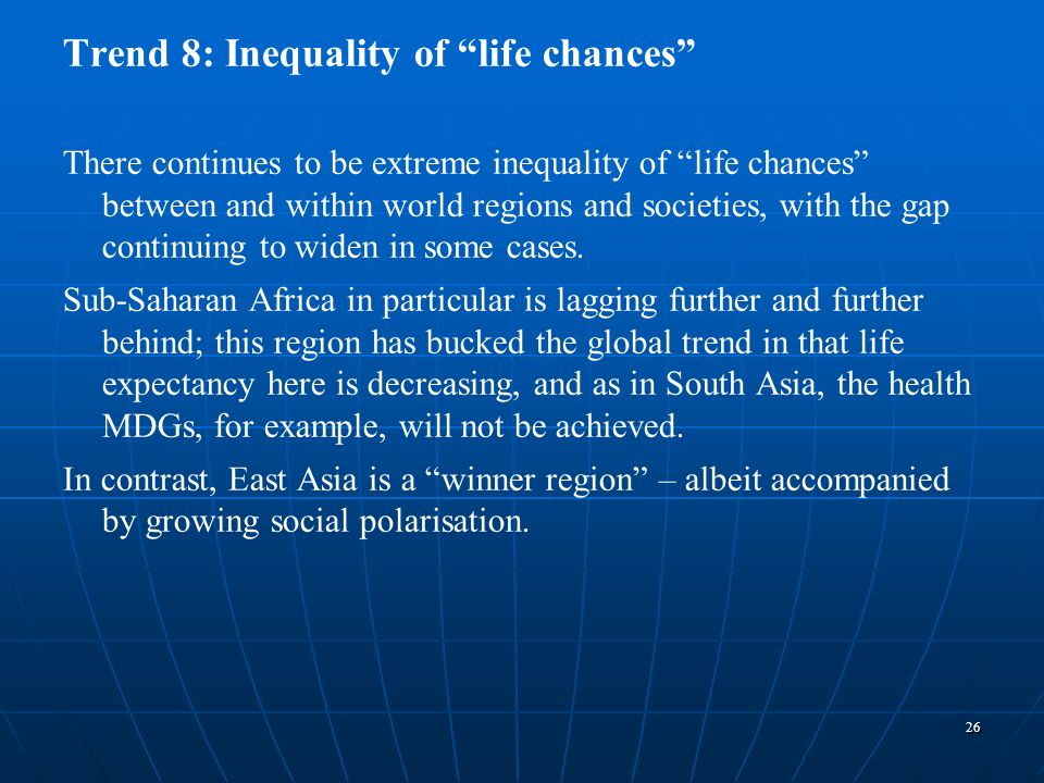Trend 8: Inequality of life chances