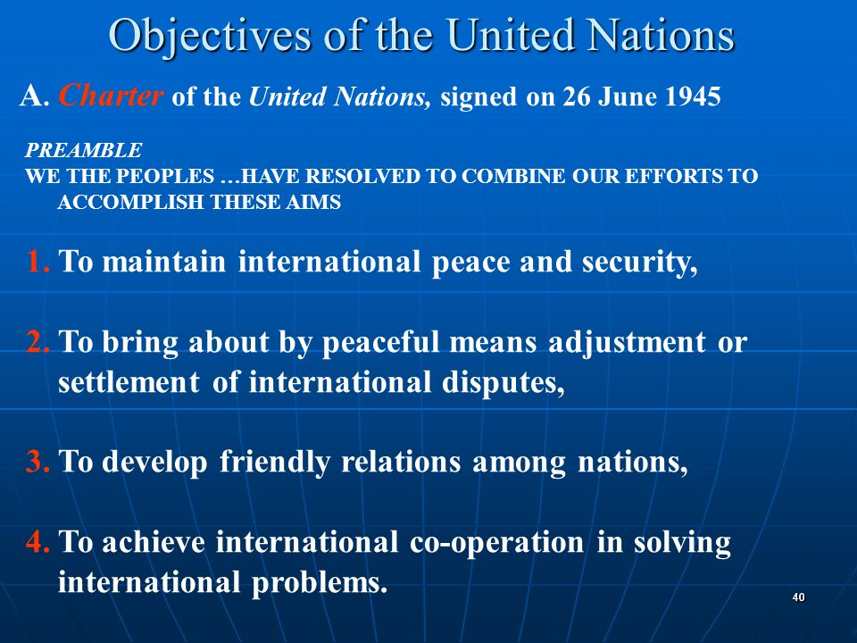 Objectives of the United Nations