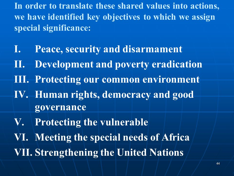 Peace, security and disarmament Development and poverty eradication