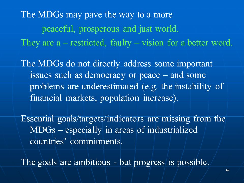 The MDGs may pave the way to a more