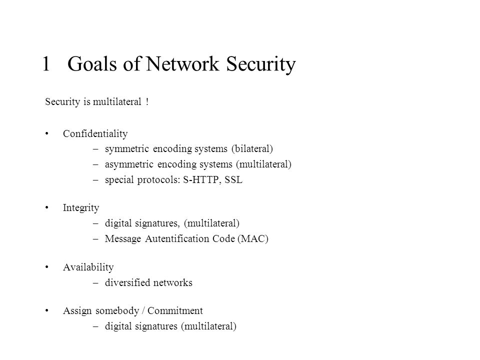 1 Goals of Network Security