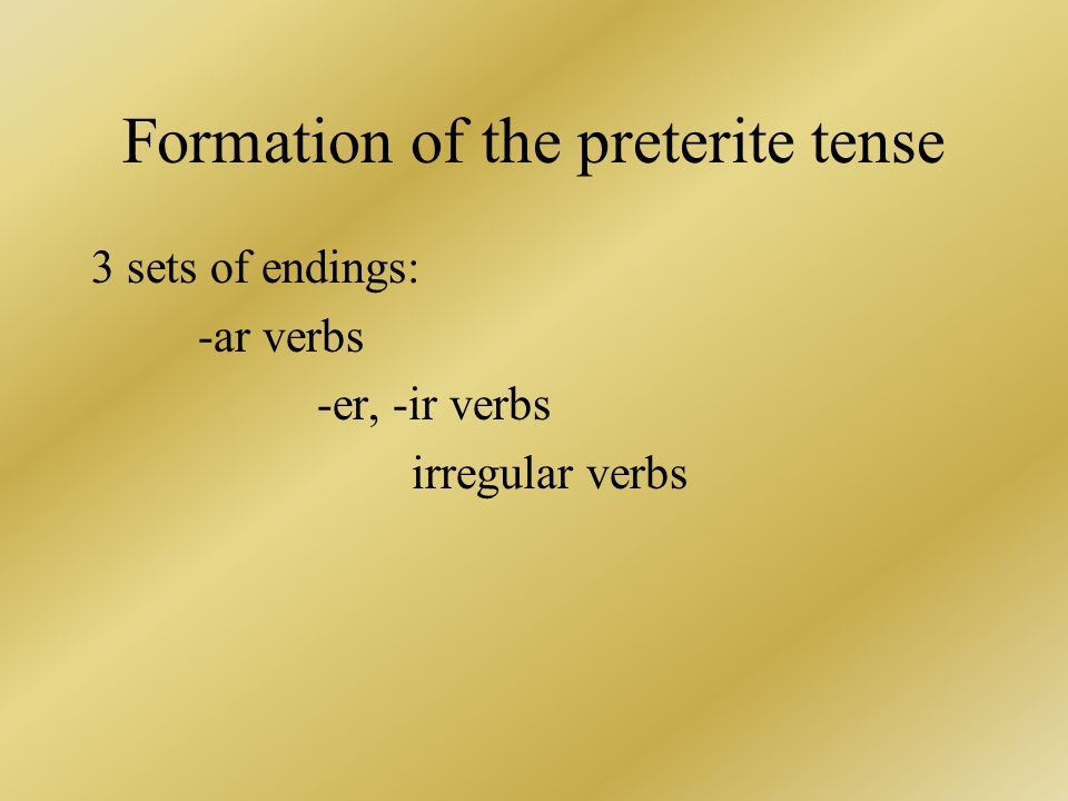 Formation of the preterite tense