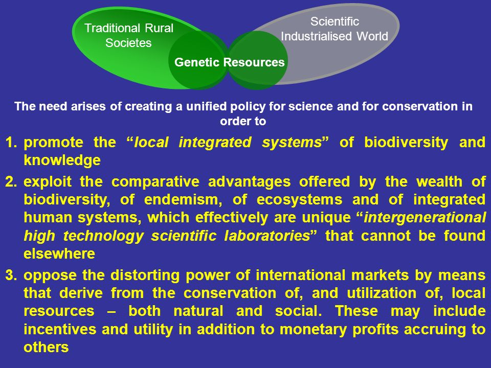 promote the local integrated systems of biodiversity and knowledge