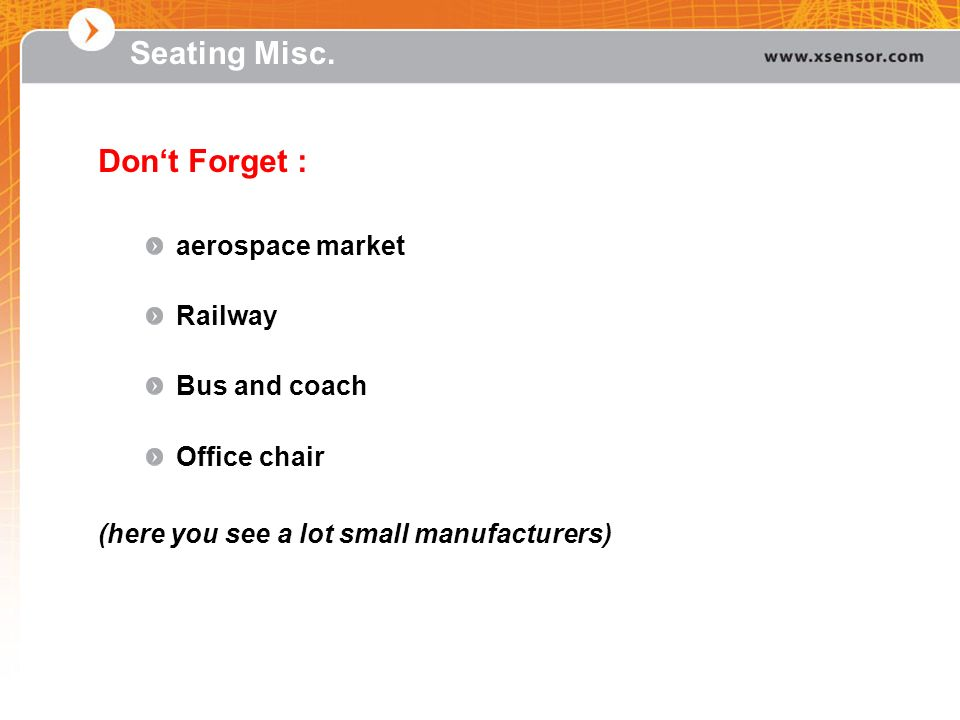 Seating Misc. Don't Forget : aerospace market Railway Bus and coach