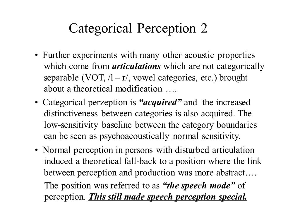 Categorical Perception 2