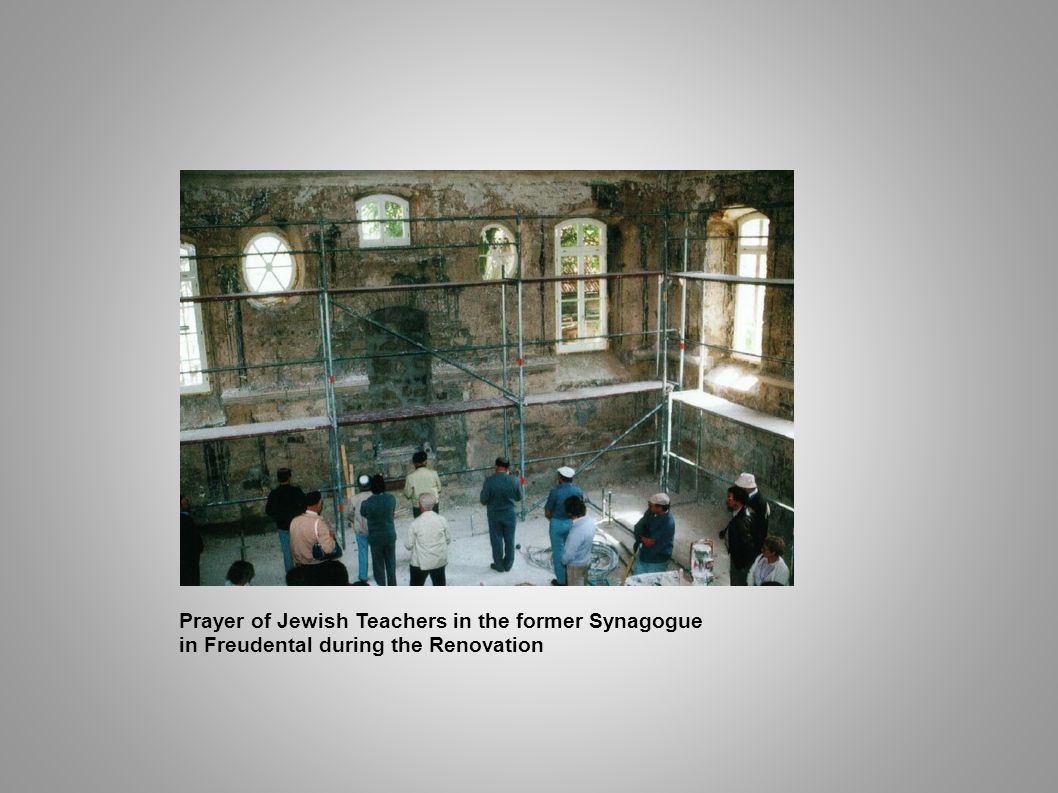 Prayer of Jewish Teachers in the former Synagogue
