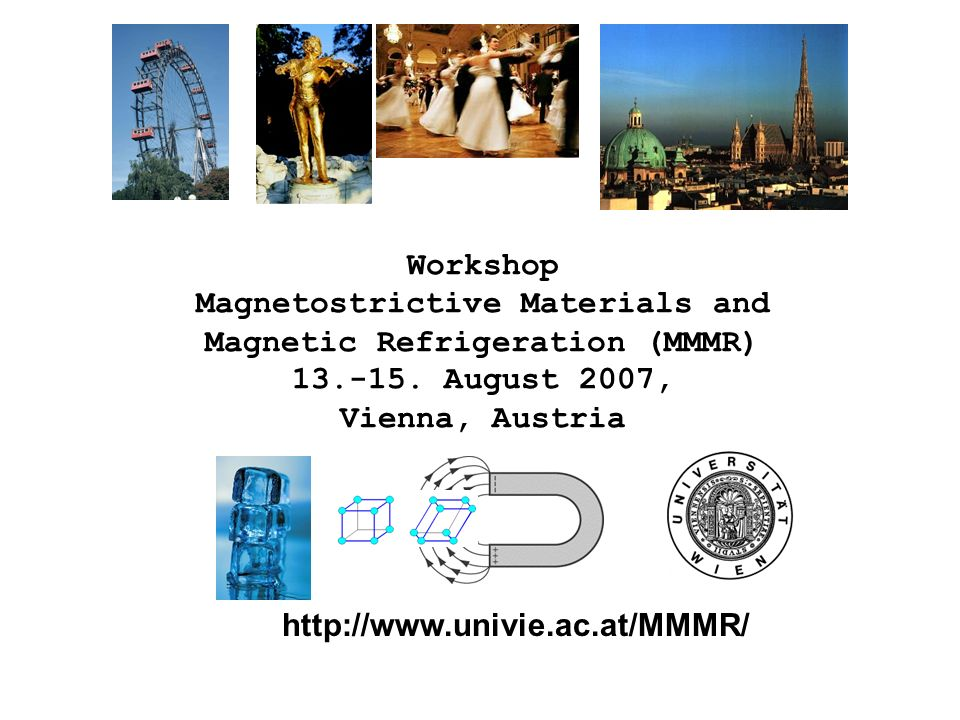 Magnetostrictive Materials and Magnetic Refrigeration (MMMR)