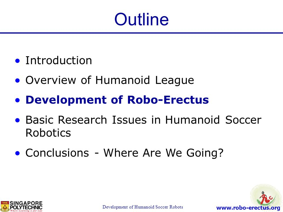 Development of Humanoid Soccer Robots