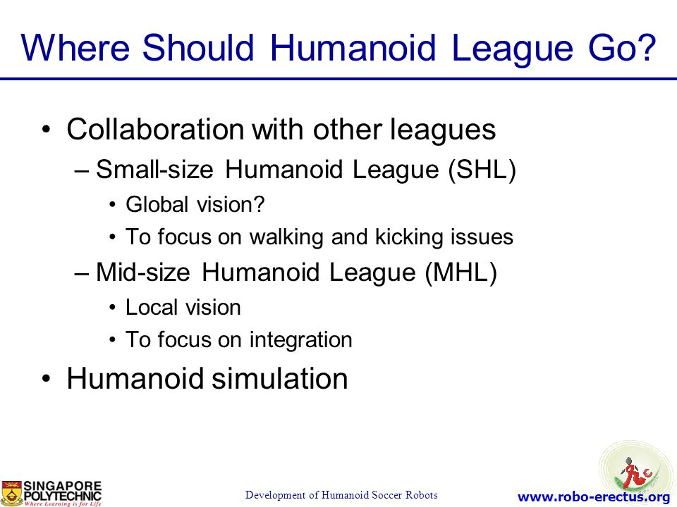 Where Should Humanoid League Go