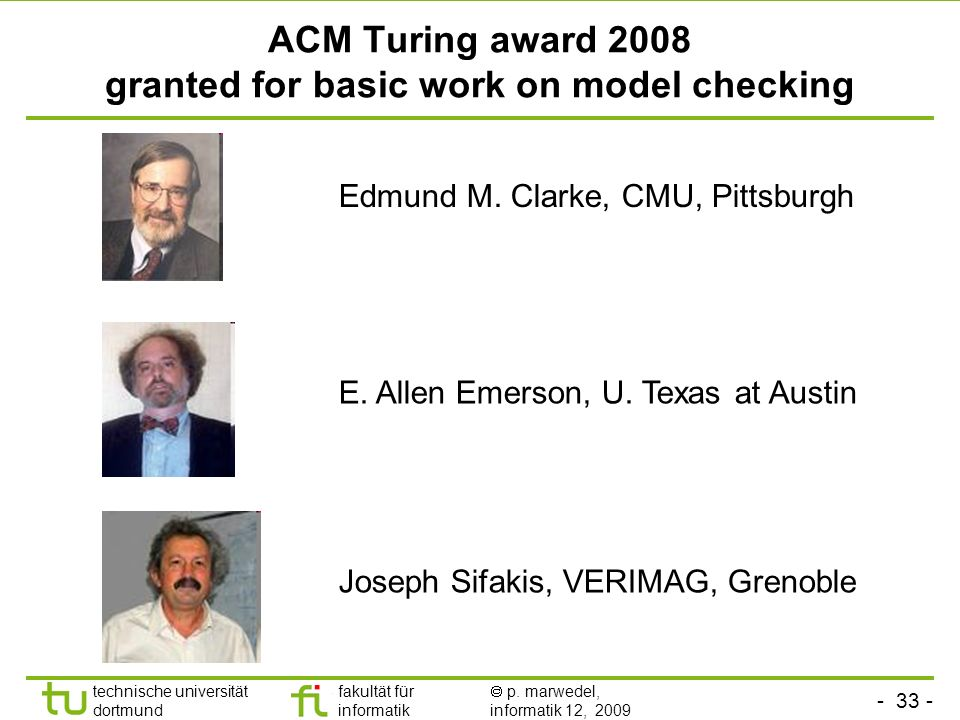 ACM Turing award 2008 granted for basic work on model checking