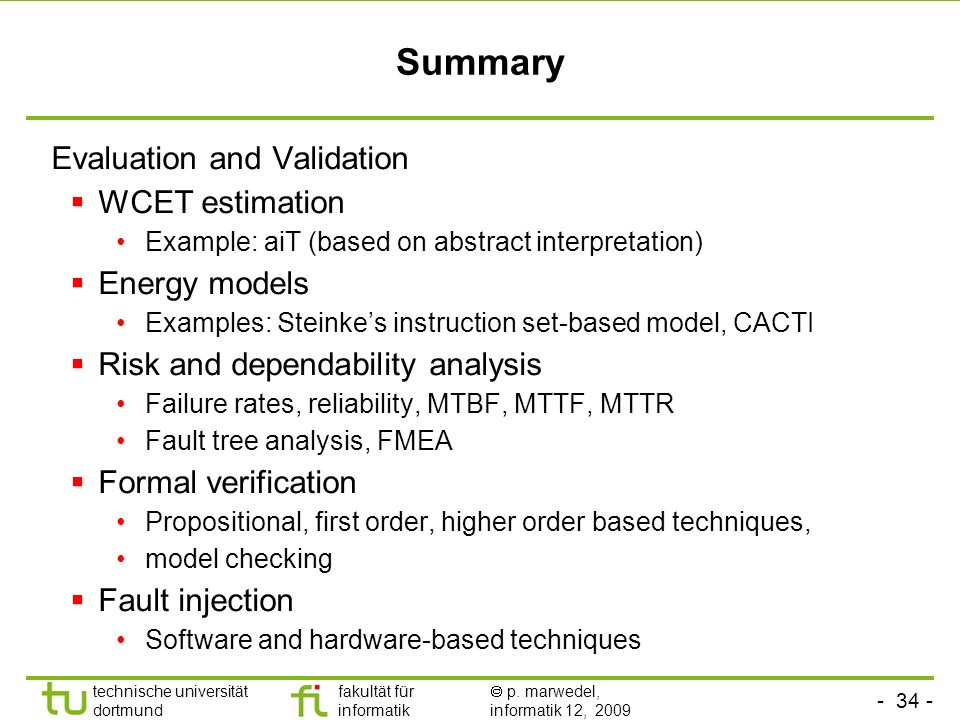 Summary Evaluation and Validation WCET estimation Energy models