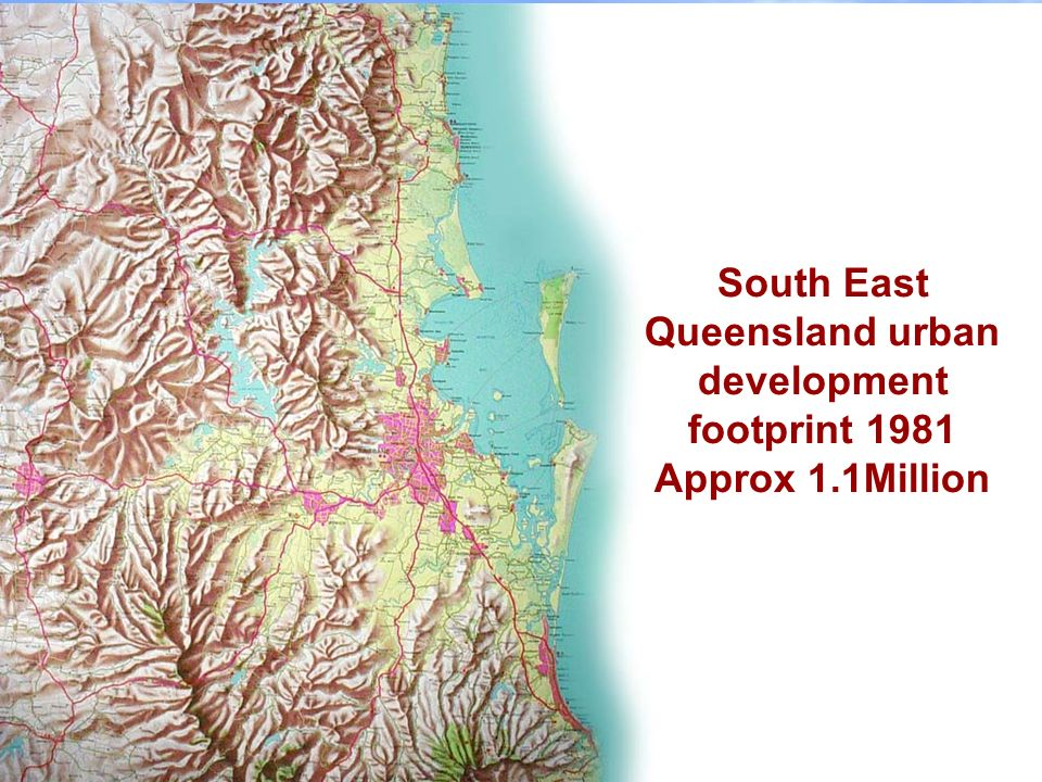 South East Queensland urban development footprint 1981 Approx 1