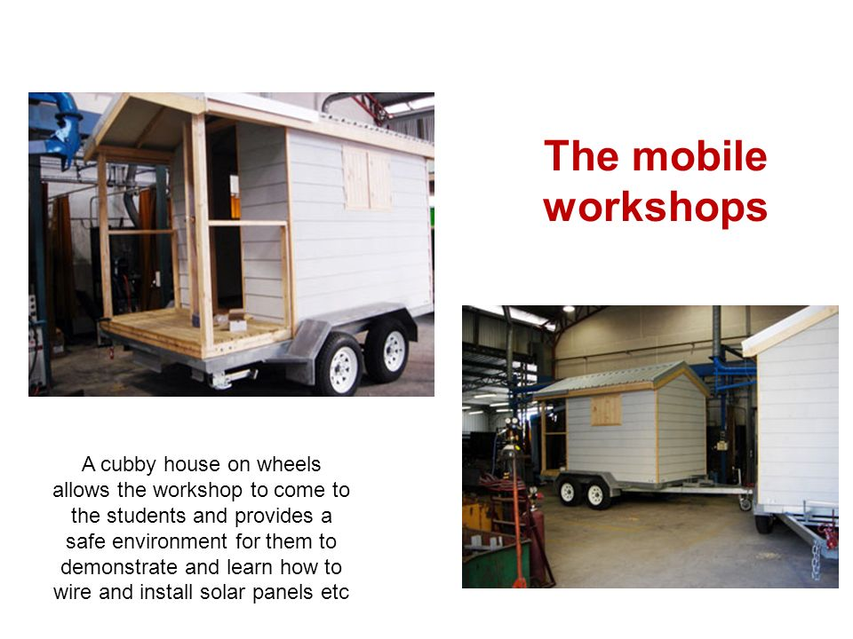 The mobile workshops