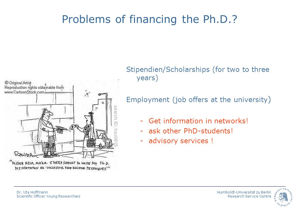 Problems of financing the Ph.D.