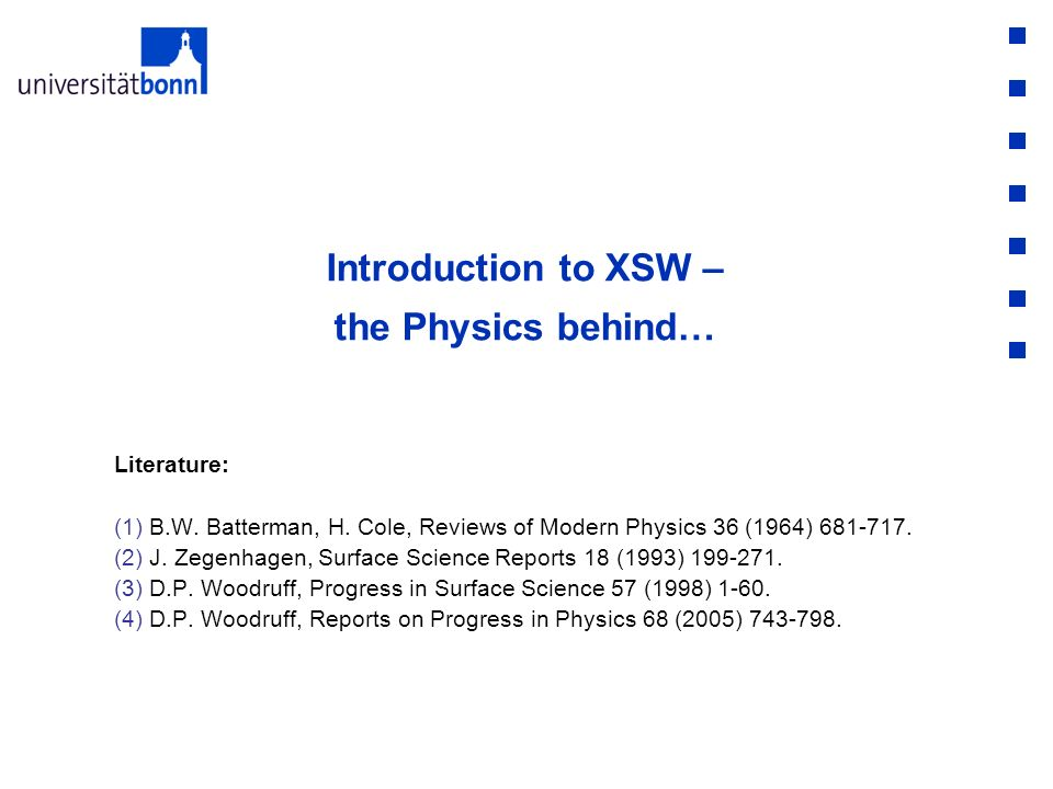 Introduction to XSW – the Physics behind…