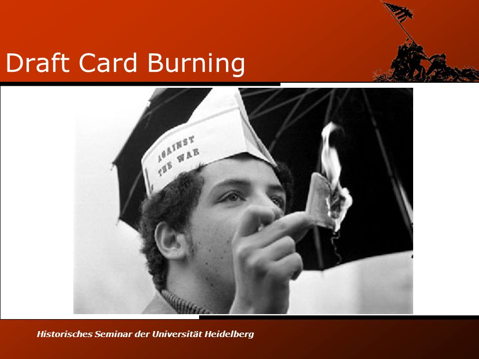 Draft Card Burning Historisches Seminar der Universität Heidelberg