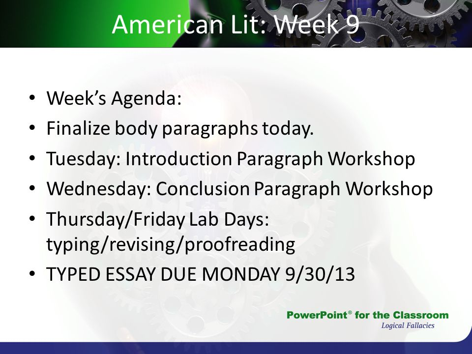 American Lit: Week 9 Week's Agenda: Finalize body paragraphs today.