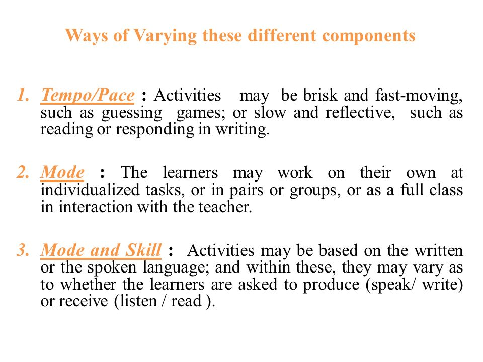 Ways of Varying these different components