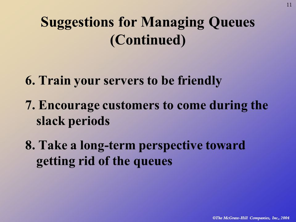 Suggestions for Managing Queues (Continued)