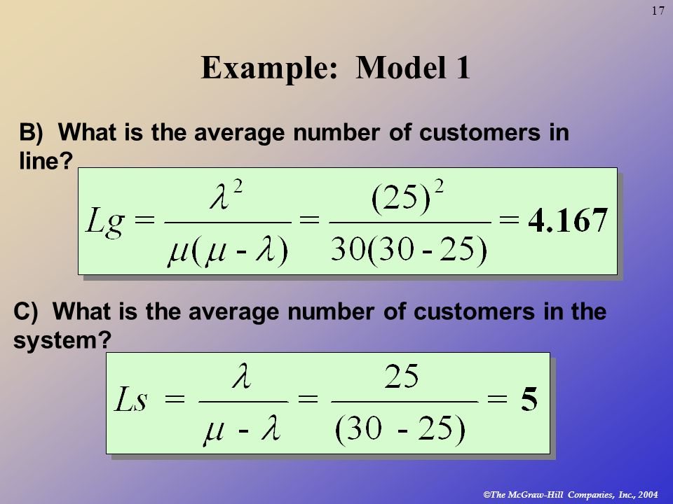 Example: Model 1 B) What is the average number of customers in line