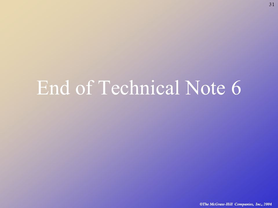End of Technical Note 6